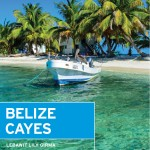 BELIZE CAYES for Moon Guides: A Cover Photo & Updates